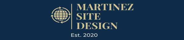 Martinez Site Design